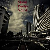 Street Poetry, Vol.4 by Various Artists