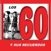 Los Sesenta y Sus Recuerdos by Various Artists