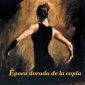 Época Dorada de la Copla by Various Artists
