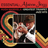 Greatest Trumpet Jazz Hits by Hugh Masekela