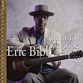 Guitar Tab Songbook Vol. 1 by Eric Bibb