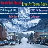 Live At Town Park. KOTO FM Broadcast, Telluride, Colorado, 15th August 1987 (Remastered) de Grateful Dead