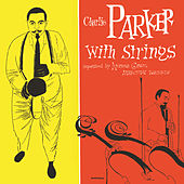Charlie Parker With Strings de Charlie Parker