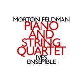 Morton Feldman: Piano and String Quartet by John Snijders