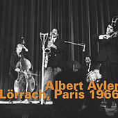 Lörrach, Paris 1966 (Live) de Albert Ayler