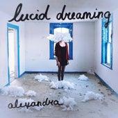 Lucid Dreaming de Alexandra