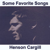 Some Favorite Songs by Henson Cargill