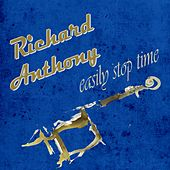 Easily Stop Time by Richard Anthony