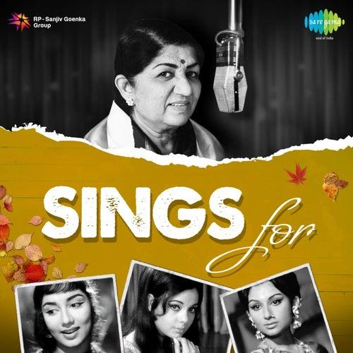 Lata Mangeshkar Sings for... by Lata Mangeshkar