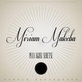 Pula Kgosi Seretse de Miriam Makeba