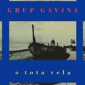 A Tota Vela von Grup Gavina