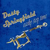 Easily Stop Time de Dusty Springfield