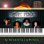 Si Te Gusta la Punta by Grupo Piscis