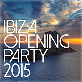 Ibiza Opening Party 2015 de Various Artists