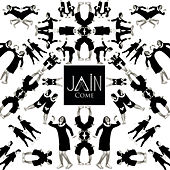 Come by Jain