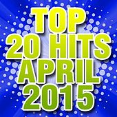 Top 20 Hits April 2015 by Piano Dreamers