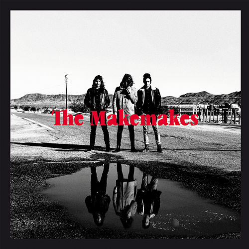 The Makemakes von The Makemakes