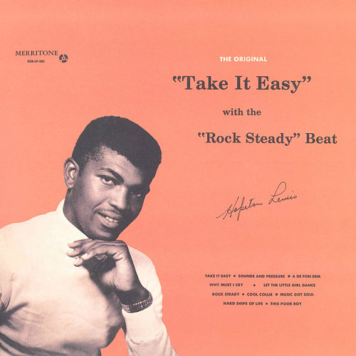 Take It Easy With The Rock Steady Beat by Hopeton Lewis