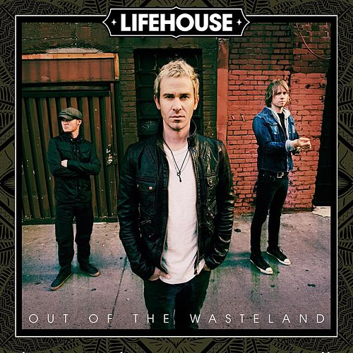 Out Of The Wasteland by Lifehouse