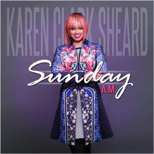 Sunday A.M. - Single by Karen Clark-Sheard