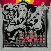 My Mind Goes High: Psychedelic Pop Nuggets From The WEA Vaults de Various Artists