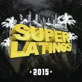 Superlatinos 2015 de Various Artists