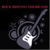 Rock Hispano Americano by Various Artists