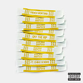 Off The Rip by French Montana
