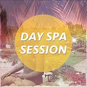 Day Spa Session, Vol. 1 by Various Artists