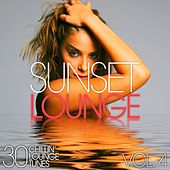 Sunset Lounge, Vol. 4 - 30 Chillin' Lounge Tunes by Various Artists