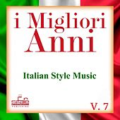 I migliori anni, Vol. 7 (Italian Style Music, Instrumental Version) by Francesco Digilio
