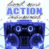 Action Instrumentals von Bionik