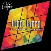 The Immediate Pleasure von John Barry