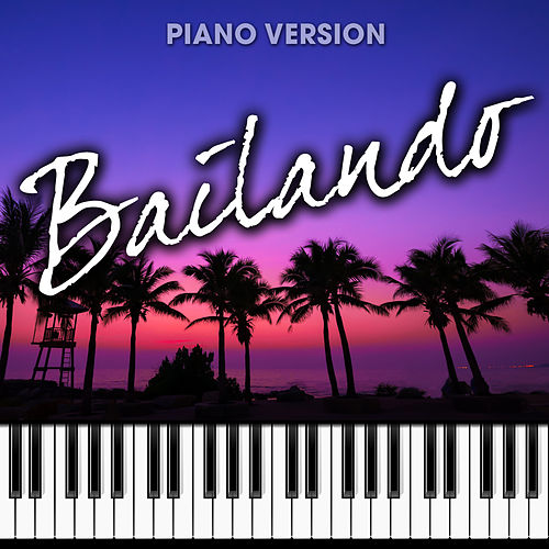 Bailando (Piano Version) by Piano Music Masters