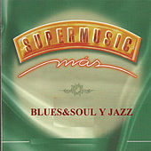 Supermusic - Blues&Soul y Jazz de Various Artists