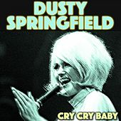 Cry Cry Baby de Dusty Springfield