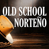 Old School Norteno by Various Artists