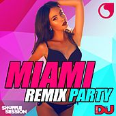 Miami Remix Party de Various Artists