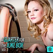 A Quarter for the Juke Box, Vol. 3 by Various Artists
