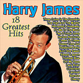 Harry James - 18 Greatest Hits de Harry James
