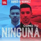 Como Tú Ninguna de Yango & Nannez