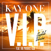 V.I.P. (English Version) von Kay One