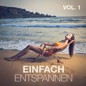Einfach entspannen, Vol. 1 von Entspannungsmusik