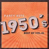 Party Hits of 1950 - Best Of Vol.1 by Various Artists