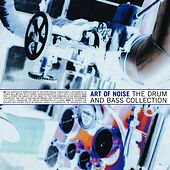 The Drum and Bass Collection de Art of Noise