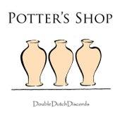Potter's Shop by Double Dutch Discords
