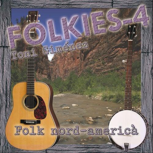 Folkies-4 (Folk Nord-Americà) de Toni Giménez