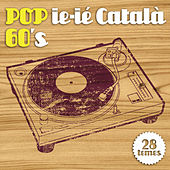 Pop Ie-ié Català 60's by Various Artists