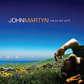 Heaven and Earth de John Martyn