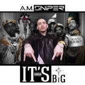It's Big (The Kettle On My Wrist) von A.M. SNiPER